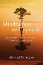 Mindfulness and Hypnosis